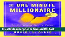 Books The One Minute Millionaire: The Enlightened Way to Wealth Free Online