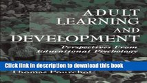 Books Adult Learning and Development: Perspectives From Educational Psychology (Educational