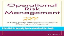 Ebook Operational Risk Management: A Case Study Approach to Effective Planning and Response Full