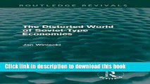 Ebook The Distorted World of Soviet-Type Economies (Routledge Revivals) Free Online