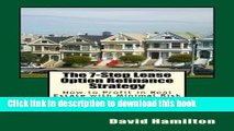 Books The 7-Step Lease Option Refinance Strategy: How to Profit in Real Estate with Minimal Risk