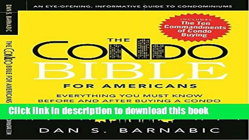 Ebook The Condo Bible for Americans: Everything you must know before and after buying a condo Free