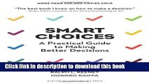 Ebook Smart Choices: A Practical Guide to Making Better Decisions Free Online