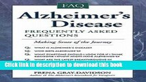 [Download] Alzheimer s Disease : Frequently Asked Questions (Paperback)--by Frena Gray-Davidson