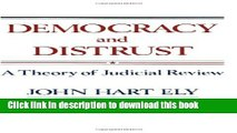Ebook Democracy and Distrust: A Theory of Judicial Review Free Online
