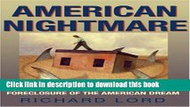 Ebook American Nightmare: Predatory Lending and the Foreclosure of the American Dream Free Online