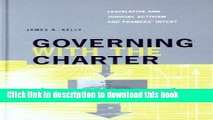 Books Governing with the Charter: Legislative and Judicial Activism and Framers  Intent Full Online