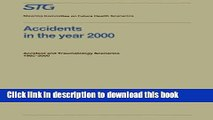 [PDF] Accidents in the Year 2000: Accident and Traumatology Scenarios 1985-2000 Commissioned by
