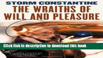 Books The Wraiths of Will and Pleasure: The First Book of the Wraeththu Histories Full Online