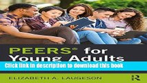 Ebook PEERS for Young Adults: Social Skills Training for Adults with Autism Spectrum Disorder and