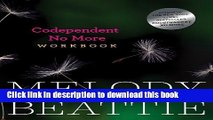 Ebook Codependent No More Workbook: Exercises for Learning to Stop Controlling Others and Start