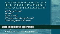 Books Introduction to Forensic Psychology: Clinical and Social Psychological Perspectives Free