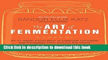 Ebook The Art of Fermentation: An In-Depth Exploration of Essential Concepts and Processes from