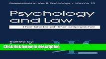 Ebook Psychology and Law: The State of the Discipline (Perspectives in Law   Psychology) Full Online