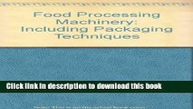 Books Food Processing Machinery: Including Packaging Techniques/Sales No. E.91.Ii.E.30 Full Download