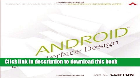 Books Android User Interface Design: Turning Ideas and Sketches into Beautifully Designed Apps
