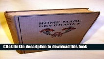 Ebook Home made beverages,: The manufacture of non-alcoholic and alcoholic drinks in the