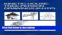 Ebook Kinetic House-Tree-Person Drawings: K-H-T-P: An Interpretative Manual Full Online