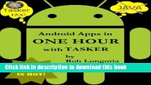 Books Android Apps in One Hour with Tasker Full Online