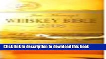 Books Jim Murray s Whisky Bible: The World s Leading Whisky Guide from the World s Foremost Whisky