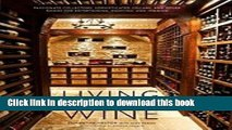 Ebook Living With Wine Passionate Collectors, Sophisticated Cellars,   Other Rooms for