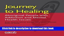 Ebook Journey to Healing: Aboriginal People with Mental Health and Addiction Issues: What Health,