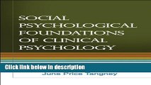 Ebook Social Psychological Foundations of Clinical Psychology Free Online