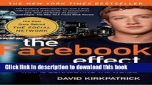 Ebook The Facebook Effect: The Inside Story of the Company That Is Connecting the World Free