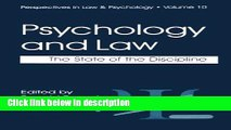 Ebook Psychology and Law: The State of the Discipline (Perspectives in Law   Psychology) Free Online