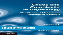 Ebook Chaos and Complexity in Psychology: The Theory of Nonlinear Dynamical Systems Full Online