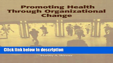 Ebook Promoting Health through Organizational Change Free Online