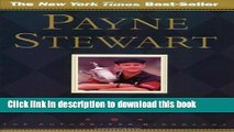 Ebook PAYNE STEWART: AUTHORIZED BIO (PB): The Authorized Biography Full Online