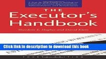 Books The Executor s Handbook: A Step-by-Step Guide to Settling an Estate for Personal
