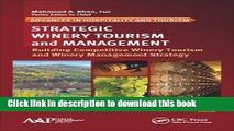 Ebook Strategic Winery Tourism and Management: Building Competitive Winery Tourism and Winery