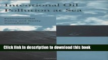 Ebook Intentional Oil Pollution at Sea: Environmental Policy and Treaty Compliance Full Online