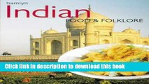 Ebook Indian Food and Folklore (The Food and Folklore Series) Free Download