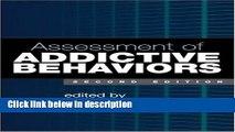 Books Assessment of Addictive Behaviors, Second Edition Full Online