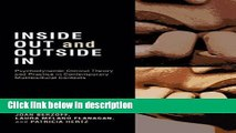 Books Inside Out and Outside In: Psychodynamic Clinical Theory, Practice, and Psychopathology in