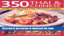 Books 350 Chinese   Thai Recipes for Healthy Living: All the taste and none of the fat:  fabulous