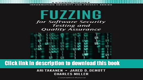 Ebook Fuzzing for Software Security Testing and Quality Assurance (Artech House Information