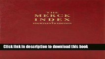 Books Merck Index: An Encyclopedia of Chemicals Drugs and Biologicals Full Online KOMP