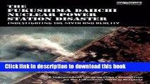 [Read PDF] The Fukushima Daiichi Nuclear Power Station Disaster: Investigating the Myth and