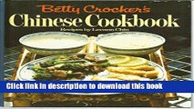 Books Betty Crocker s Chinese Cookbook, Recipes By Leann Chin (BETTY CROCKER S CHINESE COOKBOOK)