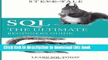 PDF] SQL: The Ultimate Beginners Guide: Learn SQL Today