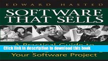 Books Software That Sells: A Practical Guide to Developing and Marketing Your Software Project