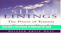 Ebook Silver Linings: Finding Hope, Meaning and Renewal During Times of Transistion Full Online