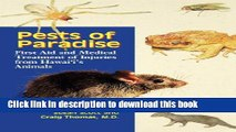 Ebook Pests of Paradise: First Aid and Medical Treatment of Injuries from Hawaii s Animals