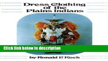 Books Dress Clothing of the Plains Indians (The Civilization of the American Indian Series, 140)
