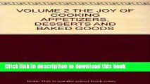 Ebook VOLUME 2 THE JOY OF COOKING APPETIZERS, DESSERTS AND BAKED GOODS Free Online