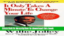Ebook It Only Takes a Minute to Change Your Life!: A Motivational and Inspirational Revolution